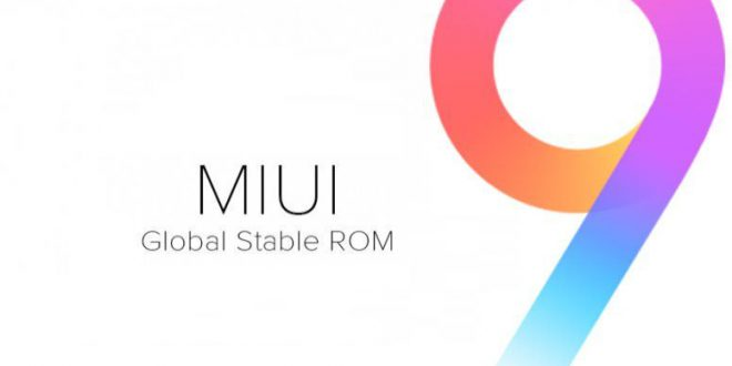 MIUI 9 Global Stable ROM is officially confirmed for the 21
