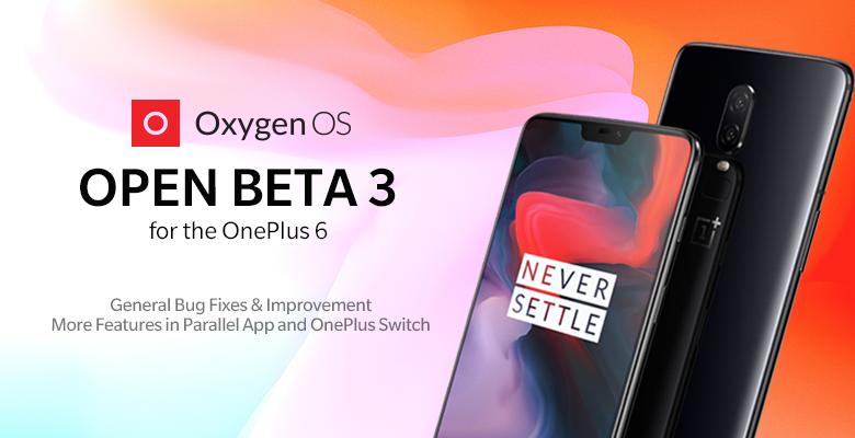 OnePlus 6 OyxgenOS Open Beta 3